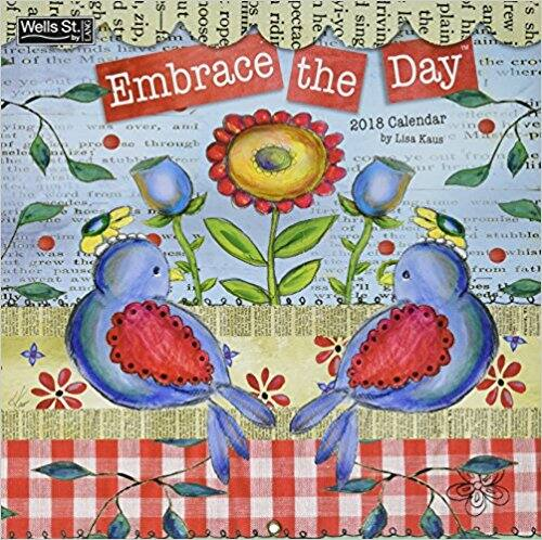 Embrace the Day 2018 Calendar $1.20 shipped with prime
