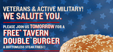 FREE Tavern Double Burger and Bottomless Fries for all Veterans & Active Military Service members