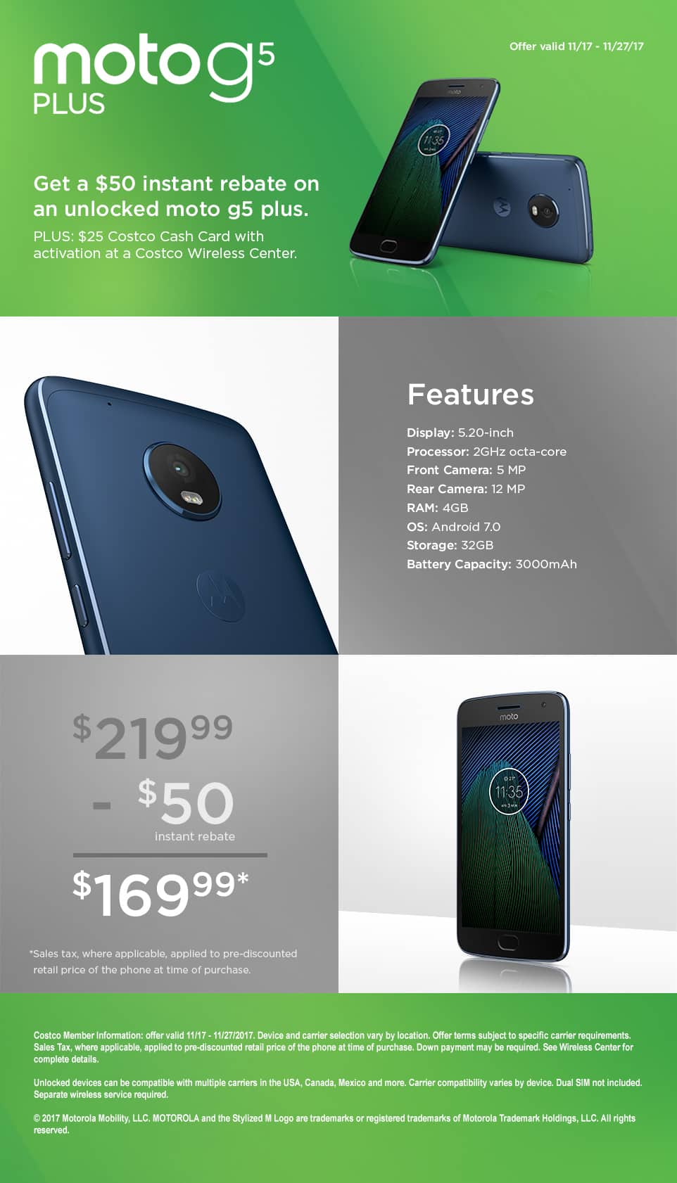 Moto G5 Plus 32gb $170 after instant $50 off at costco. Deal live