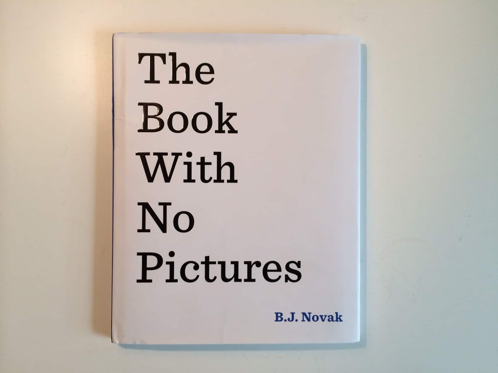 The Book with No Pictures - B.J. Novak - $4.68 @ Amazon