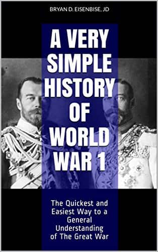 Free Kindle Version: A Very Simple History of World War 1