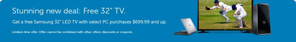 "Free 32"" Samsung TV with purchase of Dell PC ($699.99+)"