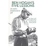Ben Hogan's Five Lessons: The Modern Fundamentals of Golf [Kindle Edition] $0.99 ~ Amazon
