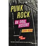 Punk Rock: An Oral History {Kindle Edition} $0.99 ~ Amazon