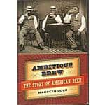 The Story of American Beer [Kindle Edition] $1.99 ~ Amazon