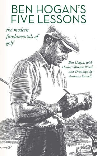 Ben Hogan's Five Lessons: The Modern Fundamentals of Golf (Kindle Edition) $0.99 ~ Amazon