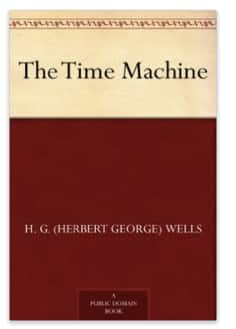 H.G. Wells: The Time Machine [KIndle Edition w/Audible Audio] $0.49 ~ Amazon