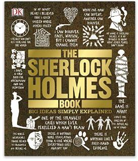 The Sherlock Holmes Book (Big Ideas Simply Explained) Kindle Edition $1.99 ~ Amazon