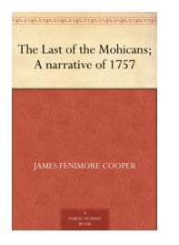 James Fenimore Cooper:The Last of the Mohicans Kindle Edition w/Audible Audio Free ~ Amazon