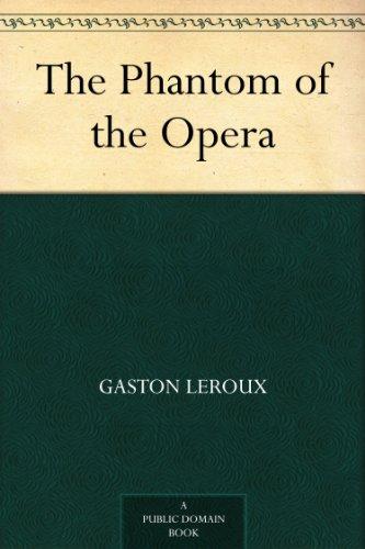 The Phantom of the Opera [Kindle Edition w/Audible Audio] Free ~ Amazon