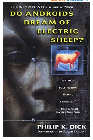 Philip K. Dick: Do Androids Dream of Electric Sheep? [Kindle Edition] $1.99 ~  Amazon