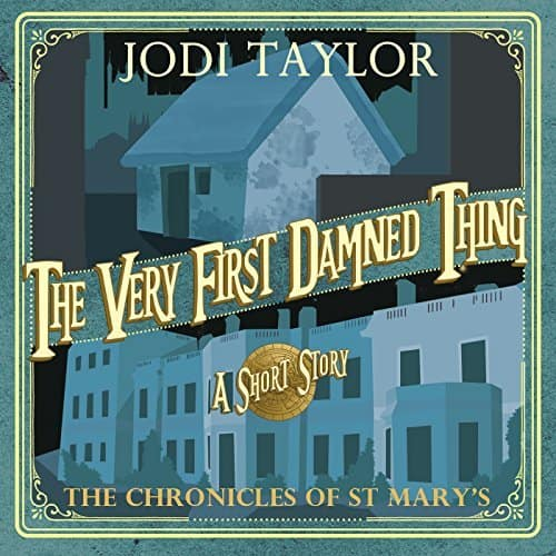 Jodi Taylor: Several  Chronicles of St Mary's series [Audible Audio] for free ~ Amazon