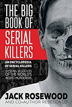 The Big Book of Serial Killers [Kindle Edition] $1.60 ~ Amazon