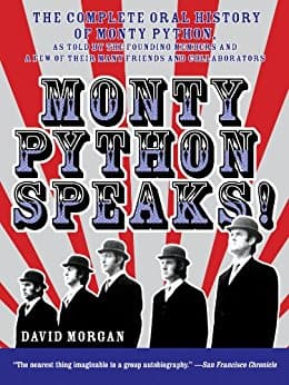 Monty Python Speaks: The Complete Oral History of Monty Python [Kindle Edition] $1.99 ~ Amazon