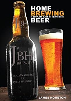 Home Brewing: A Complete Guide On How To Brew Beer [Kindle Edition] $0.99 ~ Amazon