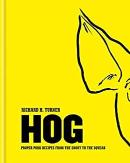Hog: Proper pork recipes from the snout to the squeak [Kindle Edition] $0.99 ~ Amazon