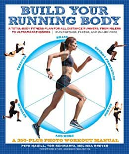 Build Your Running Body: A Total-Body Fitness Plan for All Distance Runners, from Milers to Ultramarathoners [Kindle Edition] $1.80 ~ Amazon