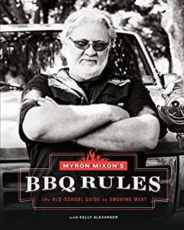 Myron Mixon's BBQ Rules: The Old-School Guide to Smoking Meat [Kindle Edition] $2.99 ~ Amazon