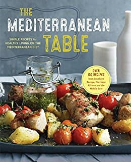 The Mediterranean Table: Simple Recipes for Healthy Living on the Mediterranean Diet [Kindle Edition] $0.55 ~ Amazon