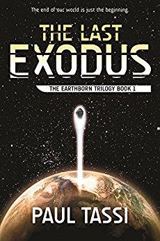 The Last Exodus: The Earthborn Trilogy, Book 1 [Kindle Edition] $0.60 ~ Amazon