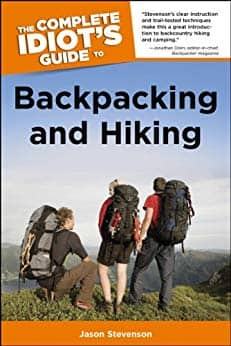 The Complete Idiot's Guide to Backpacking and Hiking [Kindle Edition] $0.99 ~ Amazon