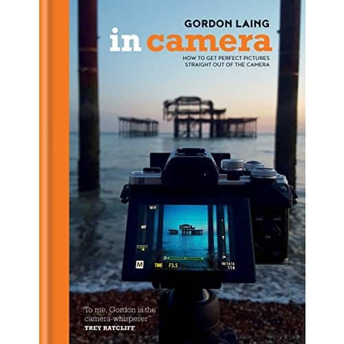 In Camera: Perfect Pictures Straight Out of the Camera [Kindle Edition] $0.99 ~ Amazon