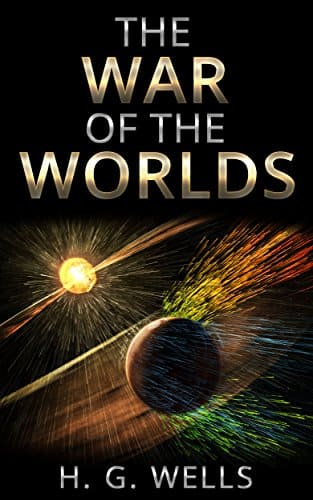 H.G Wells: The War of the Worlds [Kindle Edition w/Audible Audio] $0.49 ~ Amazon
