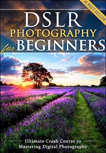 DSLR Photography for Beginners [Kindle Edition] Free ~ Amazon