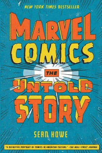 Marvel Comics: The Untold Story [Kindle Edition] $1.99 ~ Amazon