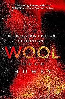 Hugh Howey: Wool [Kindle Edition] $2.99 ~ Amazon
