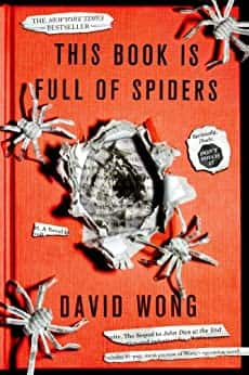 This Book Is Full of Spiders: Seriously, Dude, Don't Touch It  [Kindle Edition] $2.99 ~ Amazon
