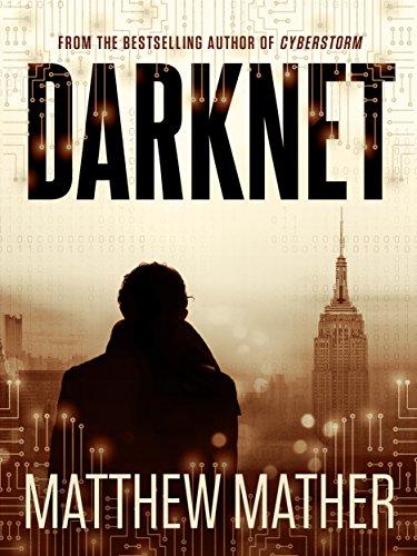 Matthew Mather : Darknet [Kindle Edition] Free ~ Amazon