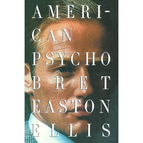 Bret Easton Ellis: American Psycho [Kindle Edition] $1.99 ~ Amazon