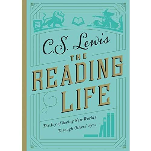 C.S. Lewis: The Reading Life [Kindle Edition] $1.99 ~ Amazon