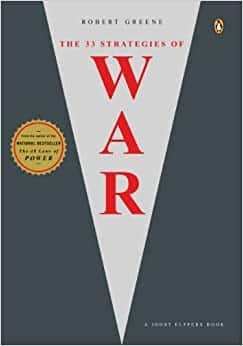 Robert Greene: The 33 Strategies of War [Kindle Edition] $1.99  ~ Amazon