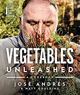José Andrés Cookbook : Amazon.com: Vegetables Unleashed: A Cookbook eBook: Andres, Jose, Goulding, Matt: Kindle Store $2.99