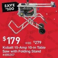Lowe's Black Friday: Kobalt 15-Amp 10-in Carbide-Tipped Table Saw with Folding Stand for $179.00