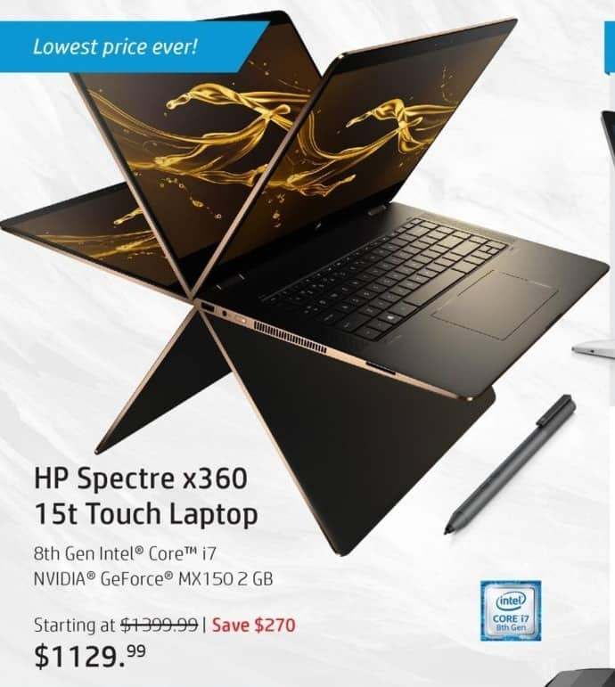 "HP Black Friday: HP Spectre x360 15t Touch Laptop: Intel i7 (8th Gen), 8GB RAM, 256 SSD, 15.6"", Win 10 Home for $1,129.99"