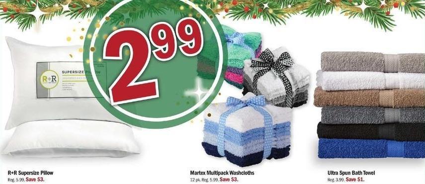 Meijer Black Friday: R+R Supersize Pillow, Martex Multipack Washcloths or Ultra Spun Bath Towel for $2.99