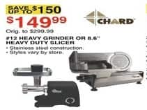"Dunhams Sports Black Friday: Chard #12 Heavy Grinder or 8.6"" Heavy Duty Slicer for $149.99"