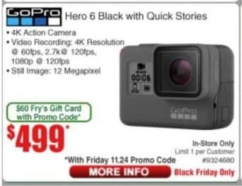 Frys Black Friday: GoPro Hero 6 Black with Quick Stories for $499.00