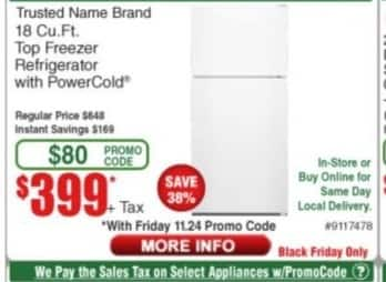 Frys Black Friday: Trusted Name Brand 18 Cu. Ft. Top Freezer Refrigerator with Power Cold for $399.00