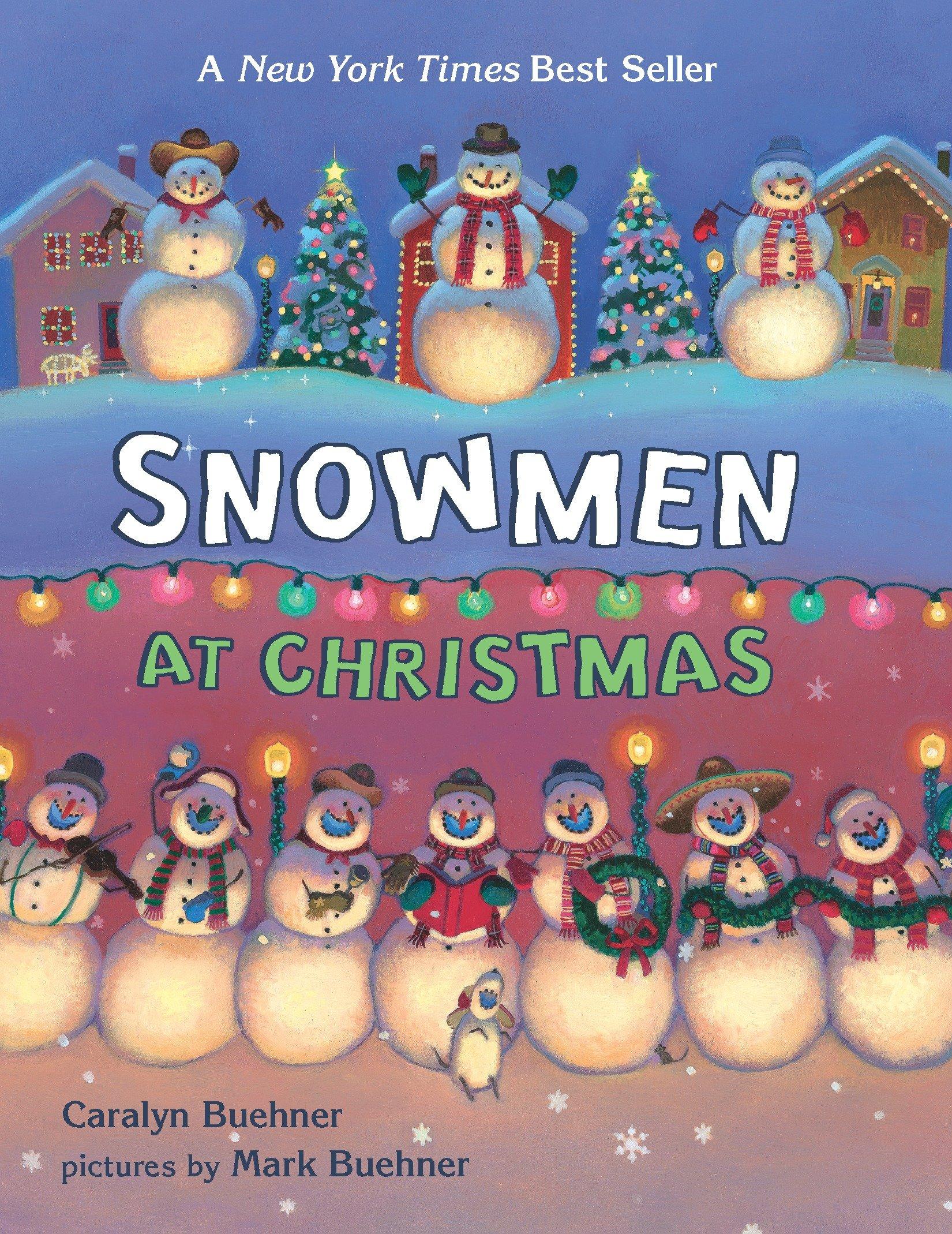 Snowmen at Christmas (Board book) $3.49 - Amazon
