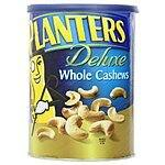 Planters Cashews: 26oz. Halves & Pieces $7.50, Deluxe Whole (Lightly Salted)  $6.75 & More + Free Shipping