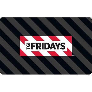 Gift Cards: $50 TGI Fridays  $40 & More