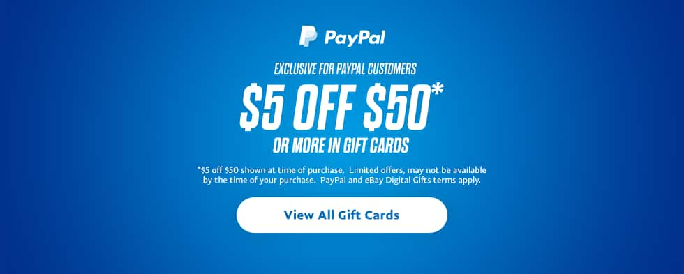 PayPal Digital Gifts: Additional Savings on Gift Card Purchase  $5 Off $50+