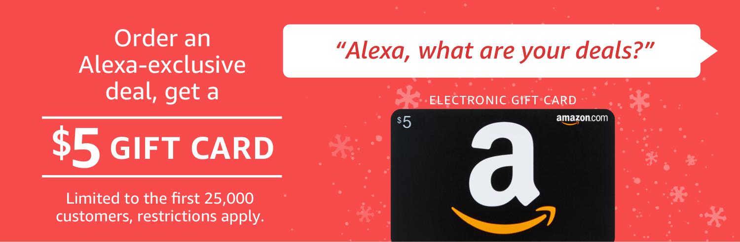 "Prime Members: Buy Any Alexa ""Shopping Deal"" Get $5 Amazon Gift Card"