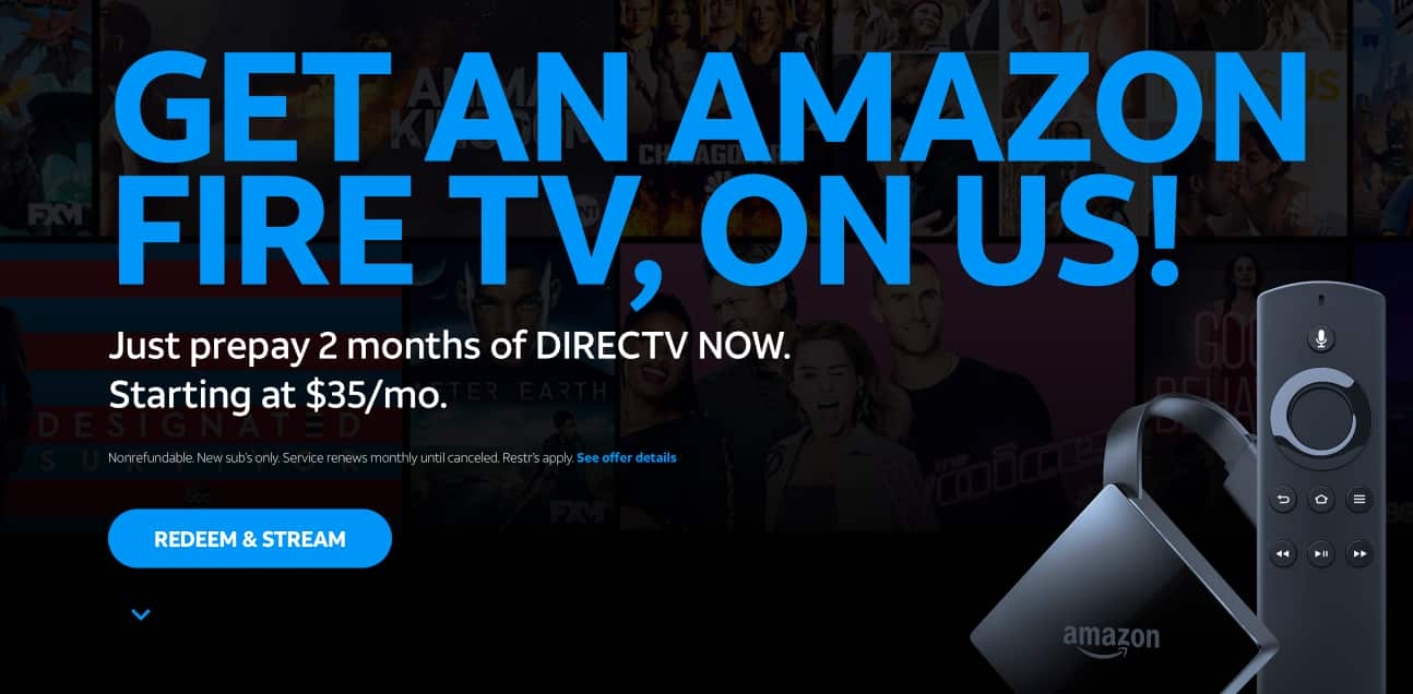 Get Fire TV with 2 Months of DIRECTV NOW