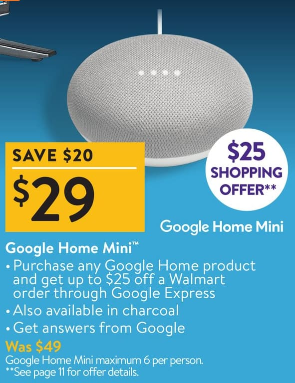 Google Home Mini for $29 and get $25 off Walmart through Google Express - Online or in-store for Black Friday