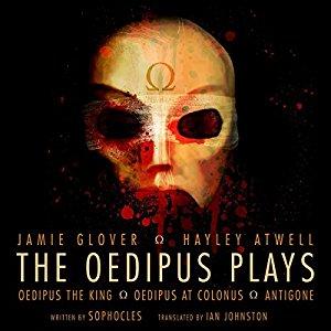 The Oedipus Plays: An Audible Original Drama ~ FREE @ Audible